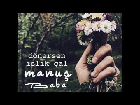 Manuş Baba - Aşkın Kederi (Official Audio)