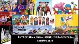 Entrevista a Enma Luzbel en Radio para fandubbers