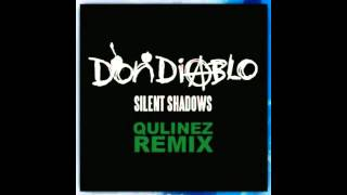 Don Diablo - Silent Shadows (Qulinez Remix)