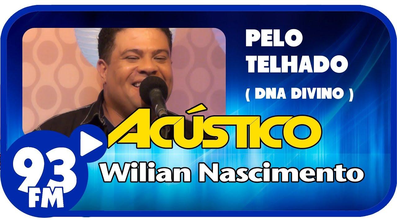 DO TELHADO MUSICAS NASCIMENTO PELO BAIXAR WILLIAN