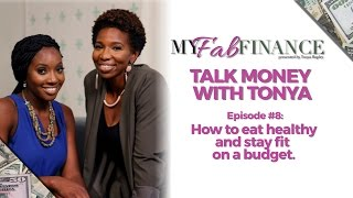 HOW TO EAT HEALTHY & STAY FIT ON A BUDGET - #TMWT EP.8