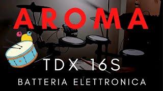 AROMA TDX 16S