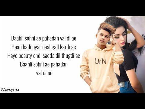 Pahadan Song (lyrics) : Avneet Kaur | Riyaz Aly | Rajat Nagpal |