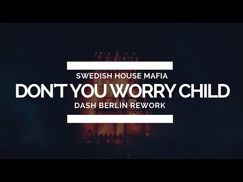 Swedish House Mafia - Don't You Worry Child (Dash Berlin Rework) [Live @ EDC Las Vegas 2018]