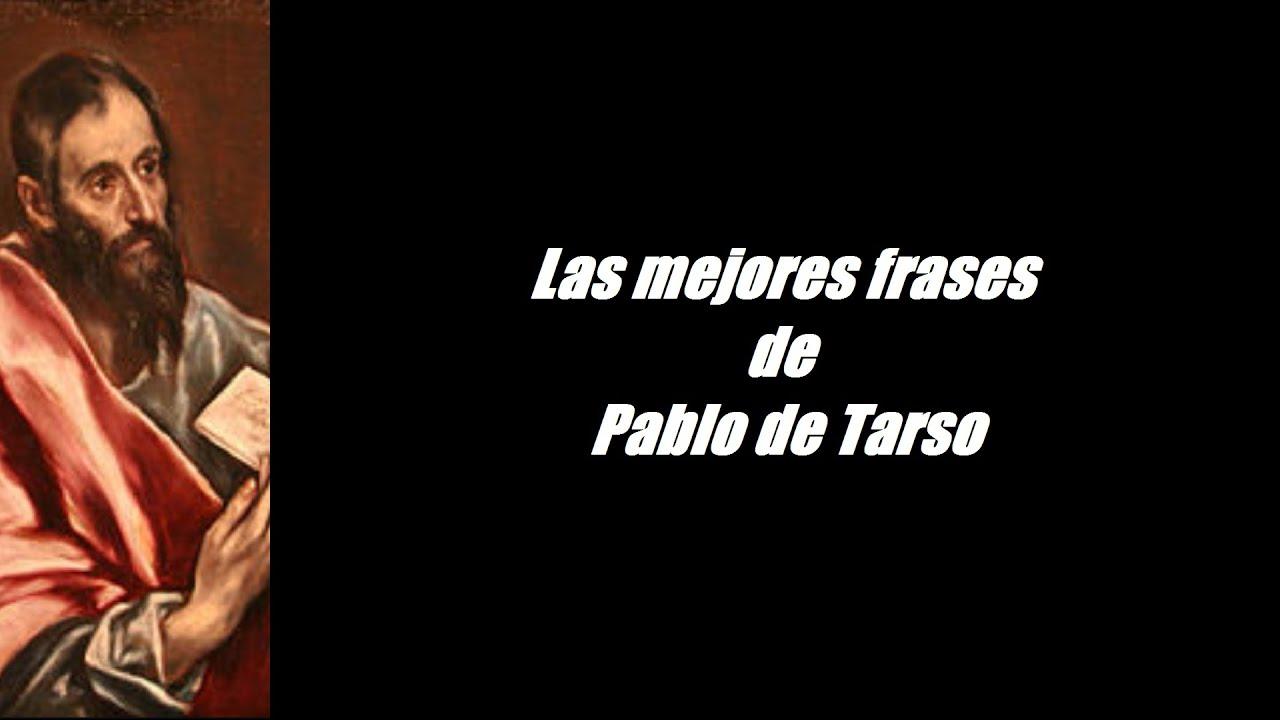 Frases Célebres De Pablo De Tarso