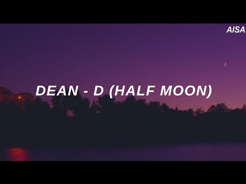 DEAN - 'D (Half Moon Ft. Gaeko)' Easy Lyrics