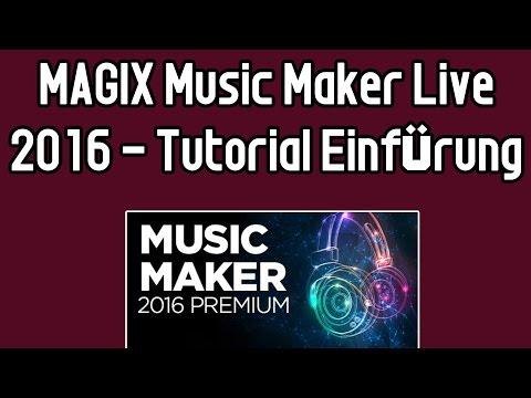 MAGIX Music Maker 2016 tutorial german #1| Erster eigener Song | Oberfläche erklärt