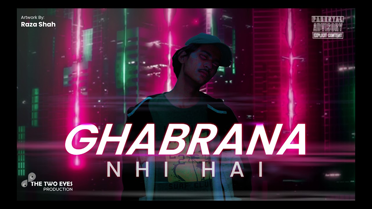 Download Ghabrana nhi Hai - By Zain Ali | Prod. By King Ef  (Official Audio)