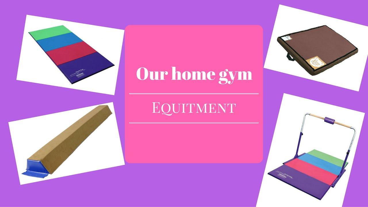 Our Home Gymnastics Equipment