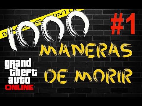 PARODIA - 1000 MANERAS DE MORIR EN GTAO #1 (GTA V Online)