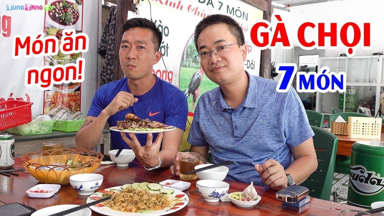 Gà Đá được chế biến 7 Món ngon mê ly tại Quảng Bình