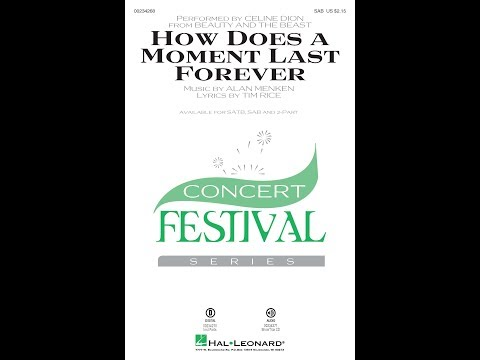 How Does a Moment Last Forever (SAB) - Arranged by Mac Huff