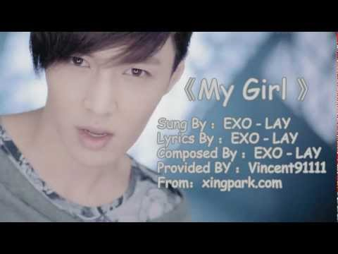 EXO-LAY (YiXing) - My Girl  [MP3 DL]
