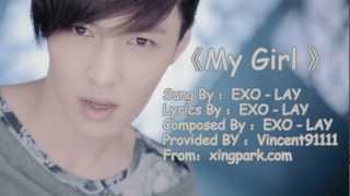 EXO-LAY (YiXing) - My Girl  [MP3 DL]