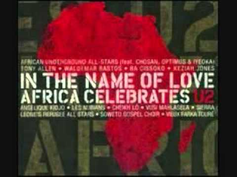 In The Name of Love Africa Celebrates U2 - African Underground All Stars - Desire