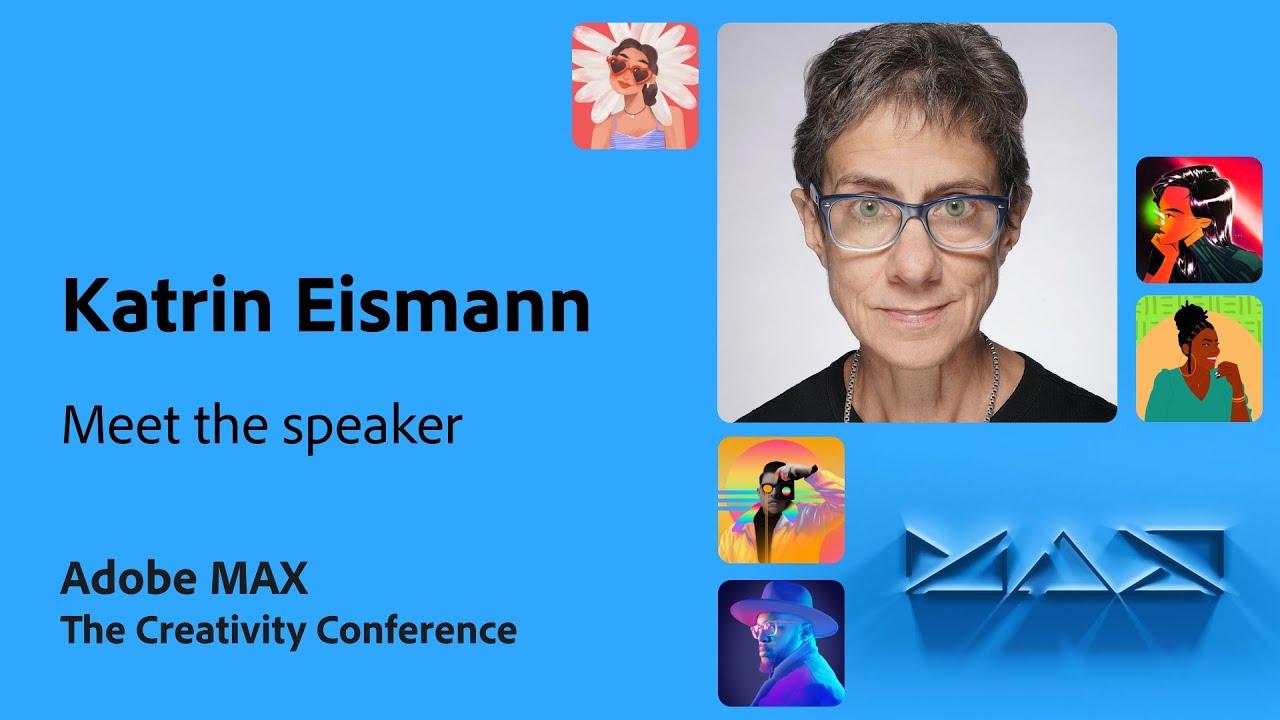Meet the MAX Speaker: Katrin Eismann