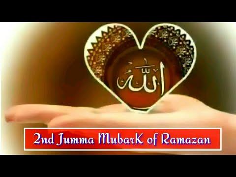 Ramzan Ka Dusra Jumma Mubarak Whatsapp Status