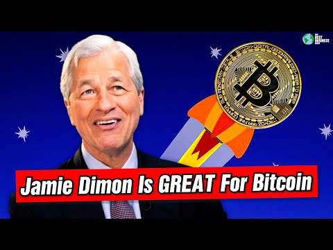 Jamie Dimon Is GREAT For Bitcoin