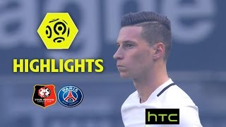 Stade Rennais FC - Paris Saint-Germain (0-1) - Highlights - (SRFC - PARIS) / 2016-17