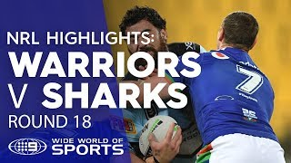 NRL Highlights: Warriors v Sharks - Round 18 | NRL on Nine