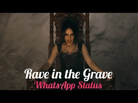 Rave In The Grave Whatsapp Status Aronchupa Youtube