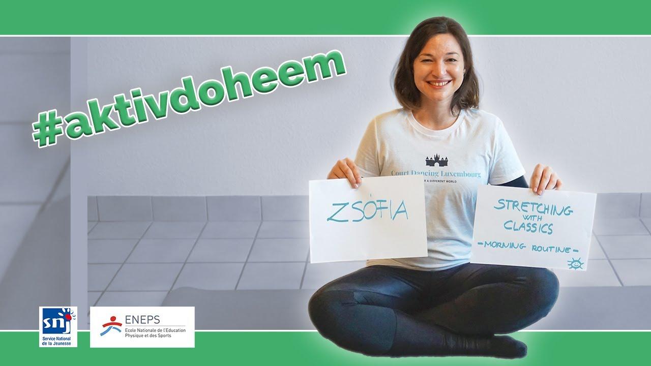 Gudde-Moien-Stretching op klassescher Musek mam Zsofia