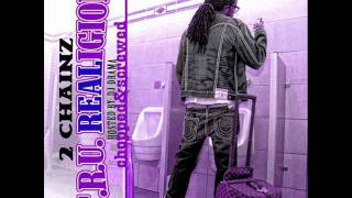 2 chainz tity boi turn up chopped and screwed