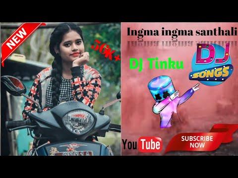 Ingma ingma  Santhali dj Rimix 😁 superhit dhamaka 👇 song