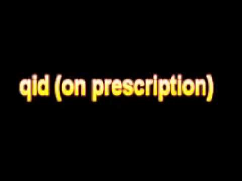 What Is The Definition Of qid on prescription Medical School Terminology Dictionary