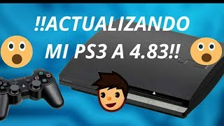 ¡¡ACTUALIZO MI PS3 A 4.83¡¡PROBANDO JUEGOS NO HAN¡¡