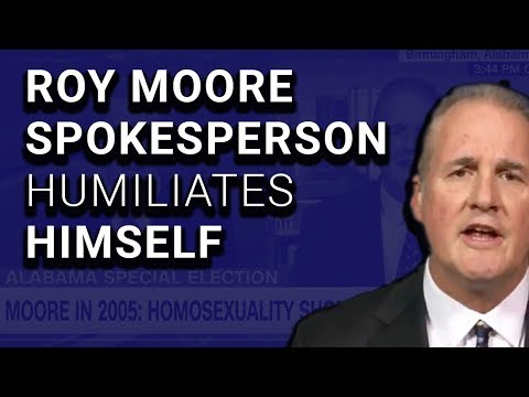 VIDEO: Roy Moore Spokesman Left Speechless by Own Stupidity