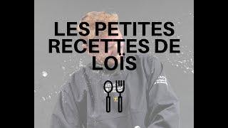 LES PETITES RECETTES DE LOIS 🍽