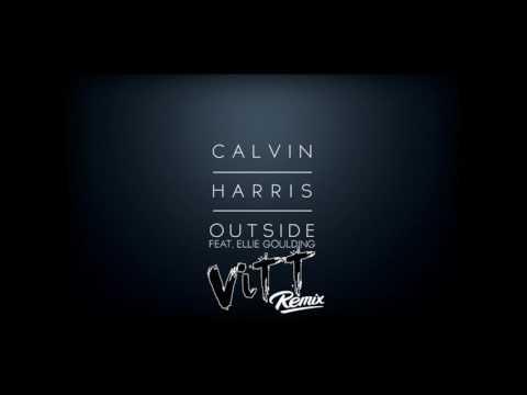 Calvin Harris - Outside ft. Ellie Goulding (ViTT Remix)