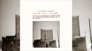 Godspeed You! Black Emperor / Luciferian Towers (Full Album)