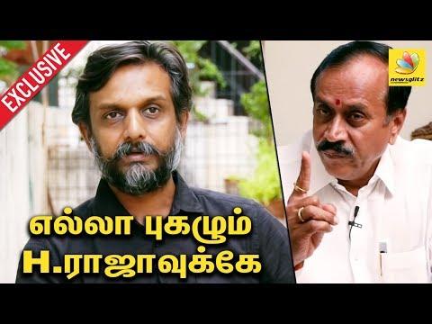 எல்லா புகழும் H.ராஜாவுக்கே | Thirumurugan Gandhi Interview | May 17 | H.raja
