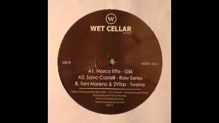 Marco Effe - Glik (Original Mix) [Wet Cellar Records]