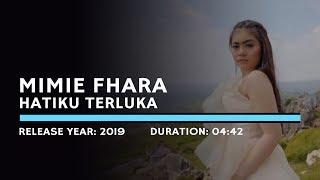 Mimie Fhara - Hatiku Terluka (Lyric)
