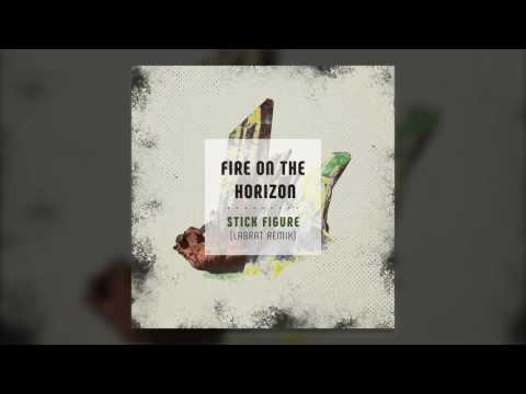 "Stick Figure – ""Fire On The Horizon"" (LabRat Remix)"