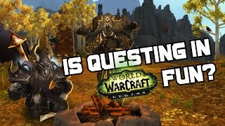 Is Questing In Legion Fun? - World of Warcraft