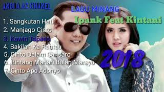 Kumpulan lagu Duet Ipank Feat Kintani Paling Hits 2018 || Sangkutan Hati