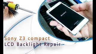 Sony Xperia Z3 compact (D5803) Backlight LCD light Hardware Repair / perbaiki lampu latar layar
