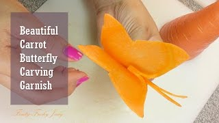 Beautiful Carrot Butterfly Carving Garnish - Vegetable Art & Design