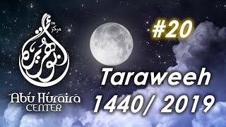 Gambar cover Ramadan 1440Taraweeh 20 Ramadan 1440 with Br. Abdullahi Hussein