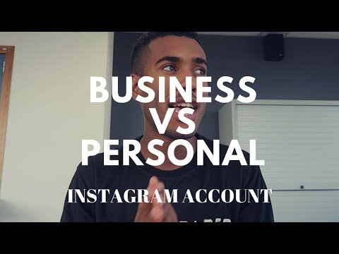 DIFFERENCE BETWEEN BUSINESS AND PERSONAL INSTAGRAM ACCOUNT