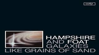"""Hampshire and Foat - """"A Long Way Home"""""""