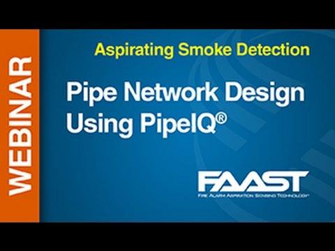 Aspirating - FAAST -- Webinar: Pipe Network Design Using PipeIQ