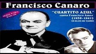 Francisco Canaro & su Orquesta Típica - Cuartito Azul