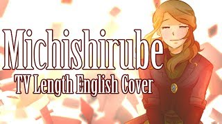 Violet Evergarden- Michishirube TV Length English Cover