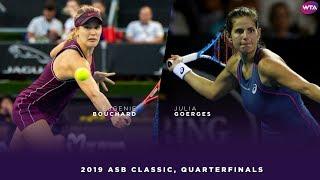 Eugenie Bouchard vs. Julia Goerges | 2019 ASB Classic Quarterfinal | WTA Highlights