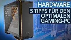 Gaming-PC Guide - Fünf Tipps für den optimalen Selbstbau-Rechner